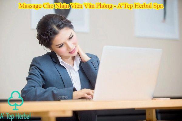 Massage Cho Dân Văn Phòng Tại Hồ Chí Minh